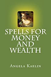Spells for Money and Wealth