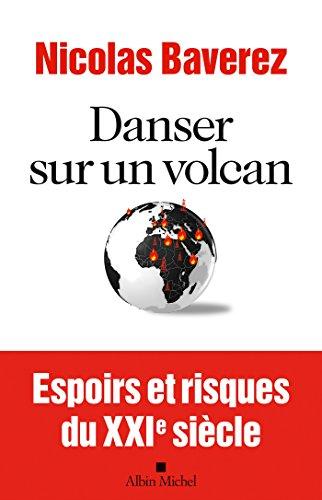 danser-sur-un-volcan-espoirs-et-risques-du-xxime-sicle