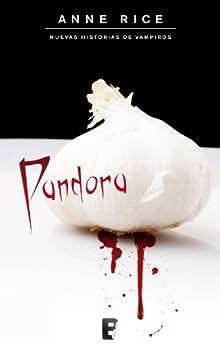 Pandora  (B DE BOOKS) (Spanish Edition) by [Rice, Anne]