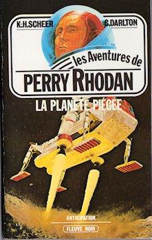 La Planète piégée (Les Aventures de Perry Rhodan) par K.-H. (Karl Herbert) Scheer