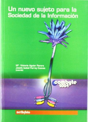 Un Nuevo Sujeto Sociedad Informac (Catálogo General) por Josefa Isabel Farray Cuevas