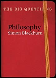 The Big Questions: Philosophy by Simon Blackburn (2016-07-26)
