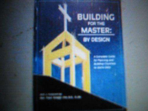 Building for the master: By design par Roe Messner