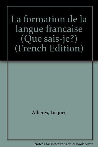 La Formation de la langue française