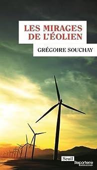Les mirages de l'éolien par Grégoire Souchay