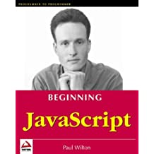 Beginning JavaScript by Paul Wilton (2000-12-31)