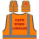CATS WINE & CHOCOLATE Lustige Neuheit Neu Personalisierte High Visibility Orange Sicherheitsjacke Weste f15vo