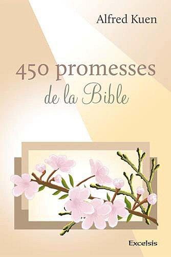 450 Promesses de la Bible par Kuen Alfred