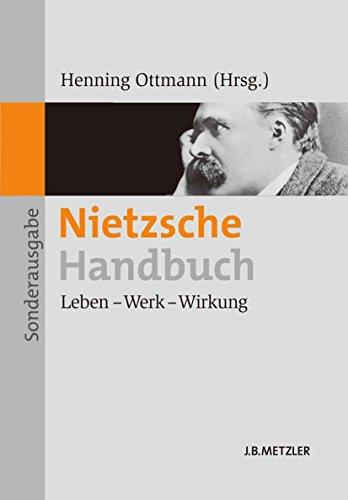 Nietzsche-Handbuch: Leben - Werk - Wirkung -