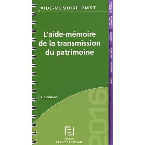 Aide Mémoire Transmission du Patrimoine 2016