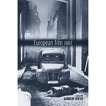 [(European Film Noir )] [Author: Andrew Spicer] [Jul-2007]