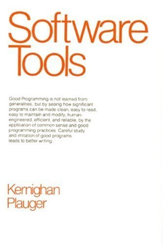 Software Tools by Brian W. Kernighan (1976-01-11)