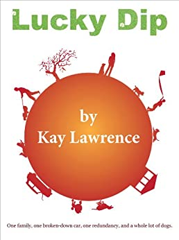 Lucky Dip by [Lawrence, Kay L]