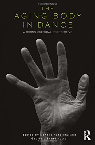 The Aging Body in Dance: A cross-cultural perspective