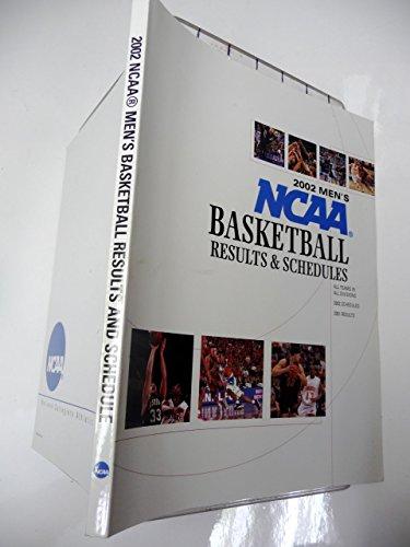 2002 Men's Ncaa Basketball: Results & Schedules (Ncaa Basketball (Men's), 2002 Supplement)