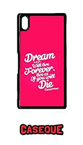 Caseque Dream Will Live Forever Back Shell Case Cover For Sony Xperia Z2