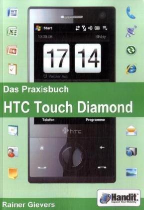 Das Praxisbuch HTC Touch Diamond Touch Diamond Von Htc