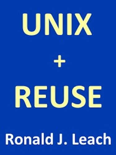 UNIX + REUSE (English Edition)