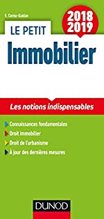 Le petit Immobilier 2018/2019 - 5e éd. - Les notions indispensables de Evelyne Cornu-Gaidan