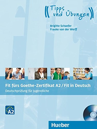 FIT FÜRS ZERTIFIKAT.A2 Jugendl.(L.+MP3) (EXA)
