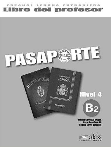 Pasaporte 4 (B2) - libro del profesor (Métodos - Jóvenes Y Adultos - Pasaporte - Nivel B2)
