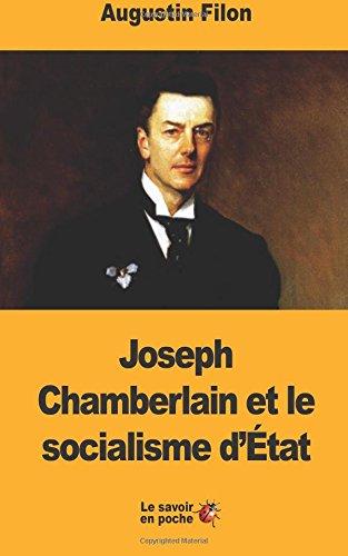 Joseph Chamberlain et le socialisme d'État par Augustin Filon