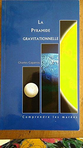 La pyramide gravitationnelle