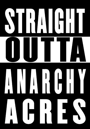 Straight Outta Anarchy Acres: Fortnite Notebook: Perfect Gift for Gamers & Fortnite Lovers ~ Kids Youth or Adults (Cool Accessories for Fortnite Addicts) (Addict Hoodie)