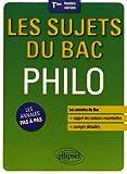 Les Sujets du Bac Philo Terminales Toutes Séries...