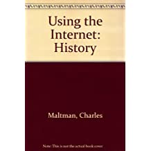 Using the Internet: History