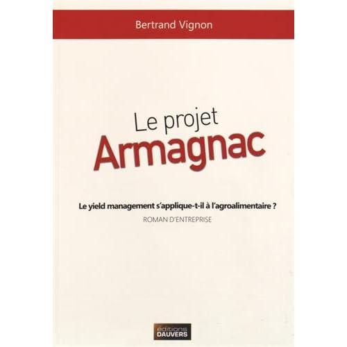 Le projet Armagnac : Le yield management s'applique-t-il à l'agroalimentaire ?