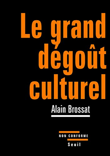 Le Grand Dégoût culturel
