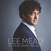 Lee Mead 10 Year Anniversary