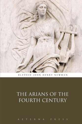 Best Sellers eBook Fir Ipad The Arians of the Fourth Century