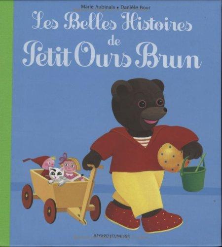 Les Belles Histoires de Petit Ours Brun : Avec deux figurines
