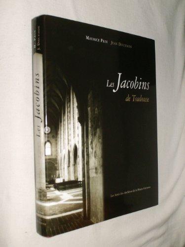 L'ensemble conventuel des Jacobins de Toulouse : Son histoire, son architecture, son sauvetage et sa renaissance par Maurice Prin, Jean Dieuzaide