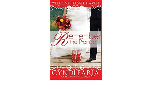 Remember The Promise By Author Cyndi Faria Published On May
