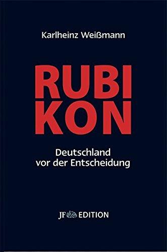 Rubikon - Deutschland vor der Entscheidung