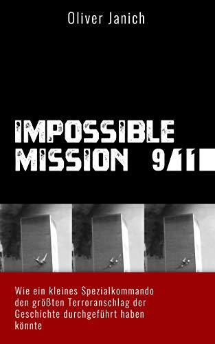Impossible Mission 9/11: Wie ein kleines