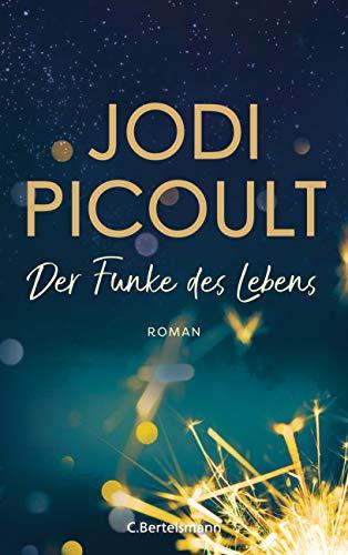 Buchseite und Rezensionen zu 'Der Funke des Lebens' von Jodi Picoult