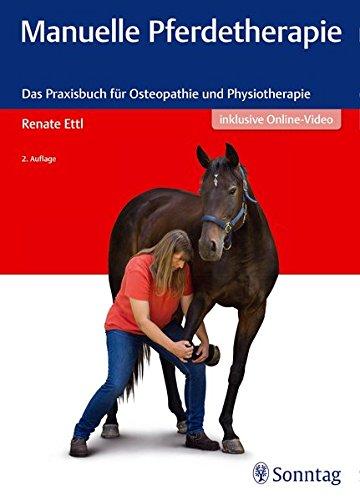 Manuelle (Manuelle Pferdetherapie: Das Praxisbuch für Osteopathie und Physiotherapie)