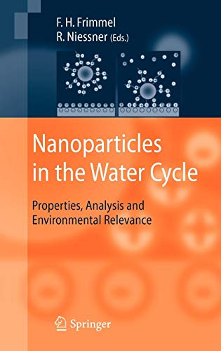 Nanoparticles in the Water Cycle: Properties, Analysis and Environmental Relevance -