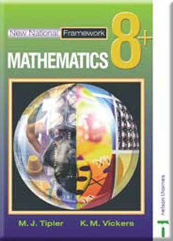 New National Framework Mathematics 8+ Pupil's Book: 8 Plus by Tipler, M J (2003) Paperback