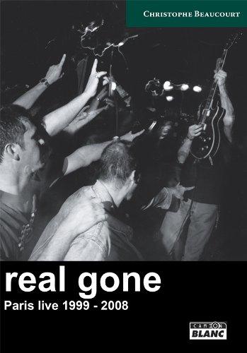 REAL GONE Paris live 1999 - 2008