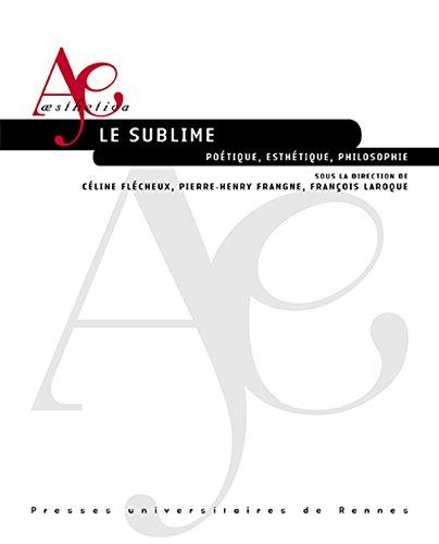 Le sublime: Poétique, esthétique, philosophie