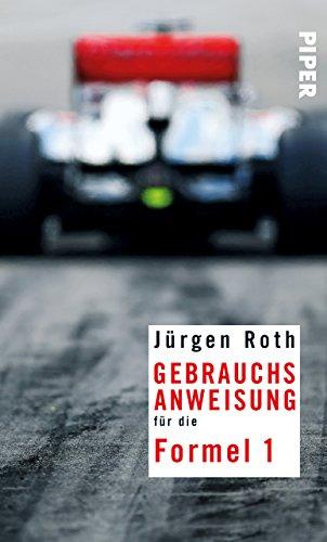 Gebrauchsanweisung für die Formel 1 (Motor Jahrhundert)