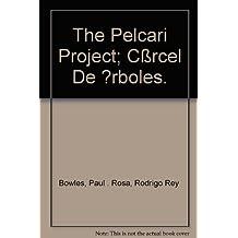 The Pelcari Project