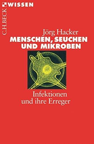 Menschen, Seuchen und Mikroben. by J??rg Hacker (2003-09-30)