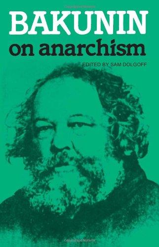 Bakunin on Anarchism por Sam Dolgoff