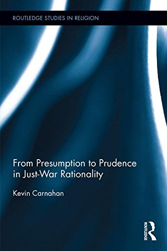 from-presumption-to-prudence-in-just-war-reasoning